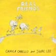 Camila Cabello/Swae Lee Real Friends (feat.Swae Lee)