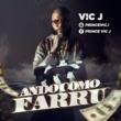 Vic J Ando Como Farru