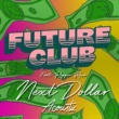FUTURECLUB/Pepper Rose Next Dollar (Acoustic) (feat.Pepper Rose)