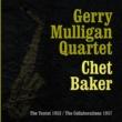 Gerry Mulligan Quartet&Chet Baker A Ballad