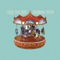 Sleep Machine Runaway Faith