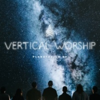 Vertical Worship Over All I Know