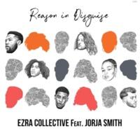 Ezra Collective/Jorja Smith Reason in Disguise