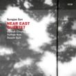 Sungjae Son/Yulhee Kim/Suwuk Chung/Soojin Suh Near East Quartet
