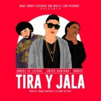 Joniel El Lethal,Brray&Joyce Santana Tira y Jala