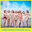 DA PUMP U.S.A. (CYBERJAPAN DANCERS Remix)
