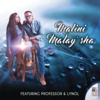 Malini/Professor/Lynol Malay'sha (feat.Professor/Lynol)