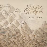 Spectrum Orchestrum It's About Time