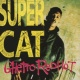Super Cat Ghetto Red Hot