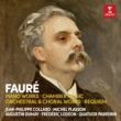 Jean Philippe Collard Fauré: Piano Works, Chamber Music, Orchestral Works & Requiem