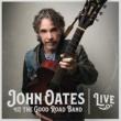 John Oates John Oates with the Good Road Band - Live