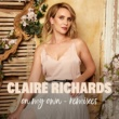 Claire Richards On My Own (Remixes)