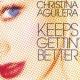 Christina Aguilera Keeps Getting' Better - The Remixes