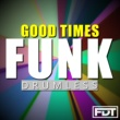 Andre Forbes Good Times Funk