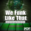 Andre Forbes We Funk Like That