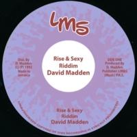 David Madden Rise & Sexy Riddim