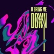 YAY U Bring Me Down (Funtime Mix)