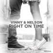 Vinny & Nelson Right On Time (Robert Abigail Radio Remix)