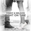Vinny & Nelson Right On Time (Robert Abigail Remix)