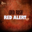 Cold Rush Red Alert