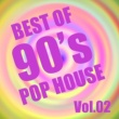 Various Artists Best Of 90's POP HOUSE Vol.2