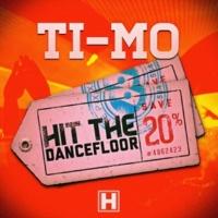 Ti-Mo Hit The Dancefloor