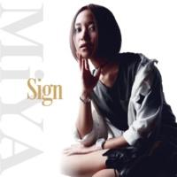 MiYA Sign