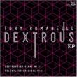 Tony Romanello Dextrous(Original Mix)