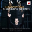 Christoph Sietzen Incantations