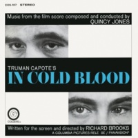 Quincy Jones In Cold Blood (Original Soundtrack Recording)