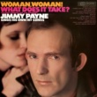 Jimmy Payne Woman, Woman