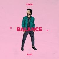 Zach Said BALANCE