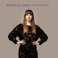 Danielle Lewis Dim ond blys