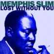 Memphis Slim Cold Blooded Woman