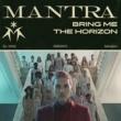 Bring Me The Horizon MANTRA