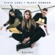 Steve Aoki/Nicky Romero/Kiiara Be Somebody (feat.Kiiara)