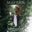 Maybon/Robin Vane Who You Are (feat.Robin Vane)