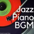 Smooth Lounge Piano Jazz Piano BGM