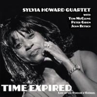 Sylvia Howard Quartet/Tom McClung/Peter Giron/John Betsch Time Expired (Live)
