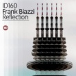 Frank Biazzi Reflection