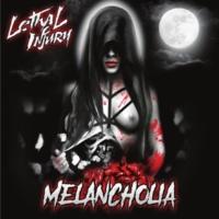 Lethal Injury Melancholia