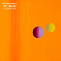 Tim Rutili Arthur King Presents Tim Rutili: (arroyo) Abstractions