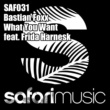 Bastian Foxx/Frida Harnesk What You Want (Danny Merx Vocal Mix) [feat. Frida Harnesk]
