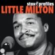 リトル・ミルトン Stax Profiles: Little Milton