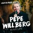 Pepe Willberg In My Life (Vain elämää kausi 9)