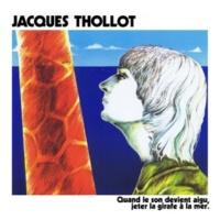 Jacques Thollot Quand le son devient aigu, jeter la girafe à la mer.