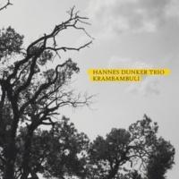 Hannes Dunker Trio Krambambuli