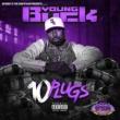 Young Buck,OG Ron C&DJ Candlestick