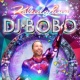 DJ BoBo Take Me Higher