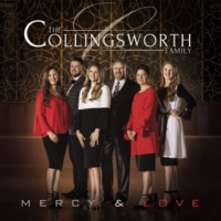 The Collingsworth Family Mercy & Love